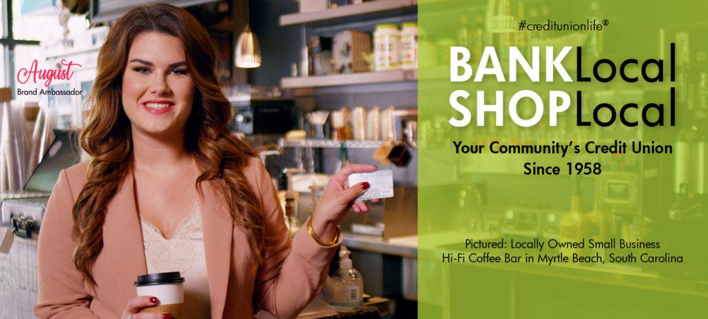 BANK local. Shop local.